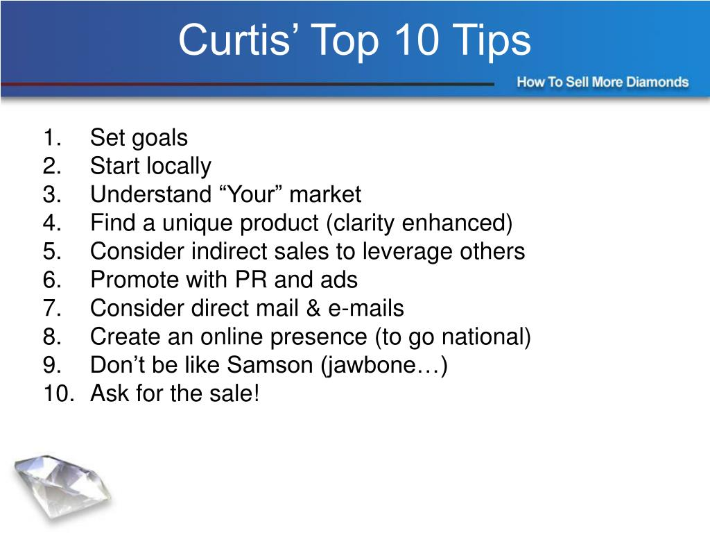 Curtis' Top 10 Tips