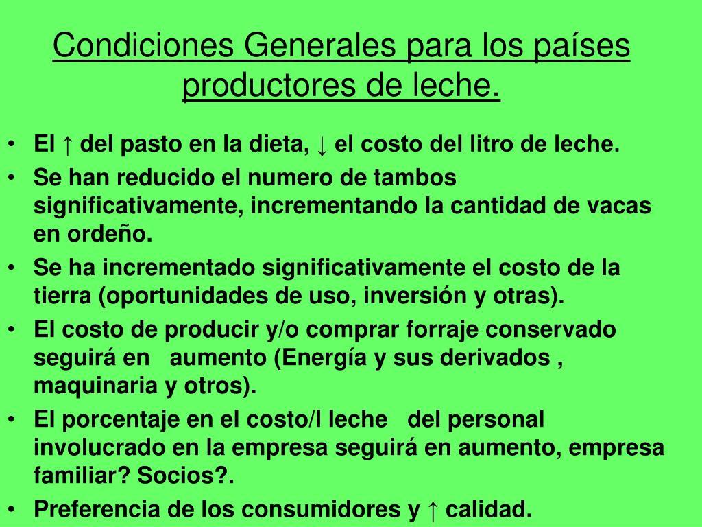 Condiciones Generales para los países productores de leche.