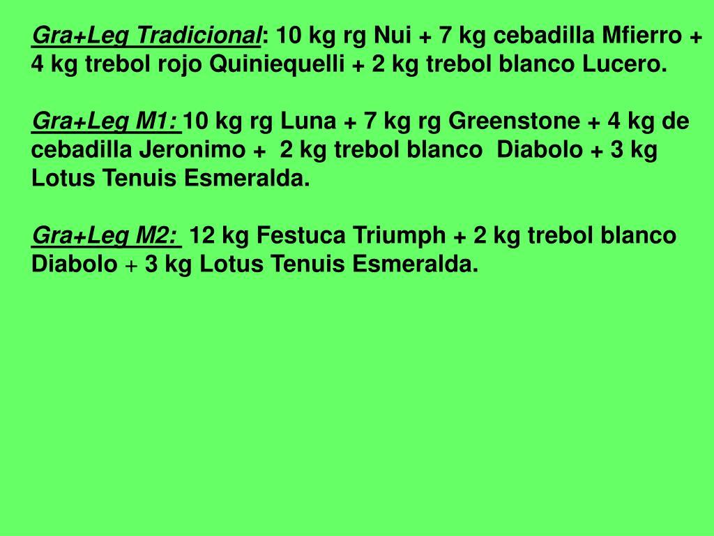 Gra+Leg Tradicional