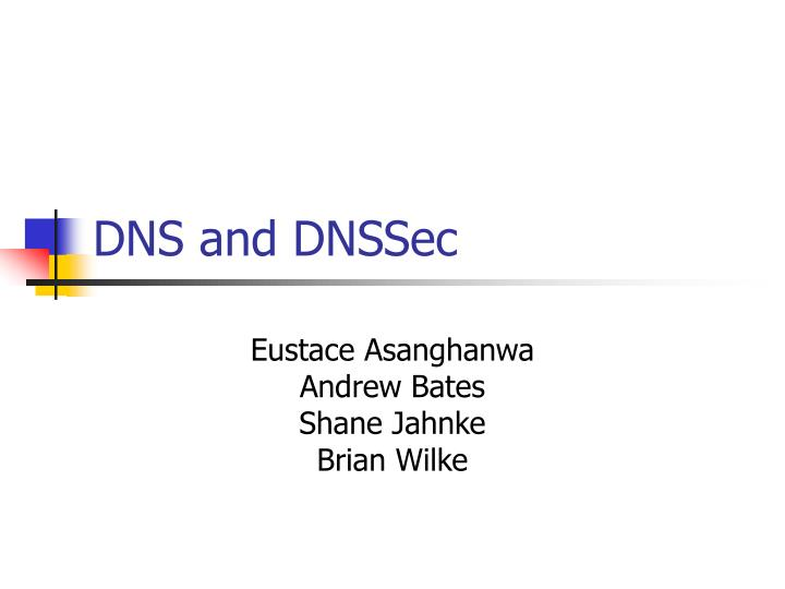 Dns and dnssec
