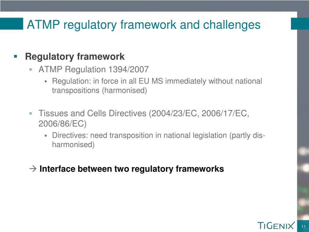ATMP regulatory framework and challenges
