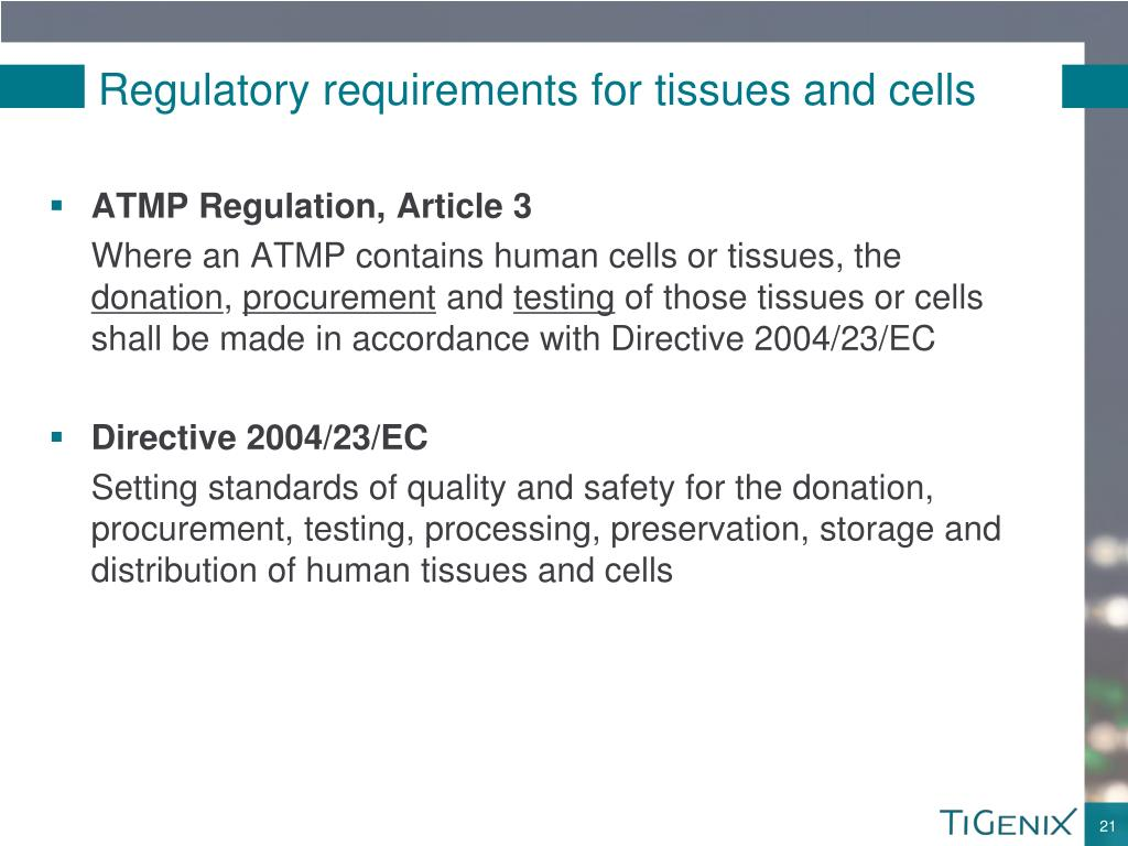 Regulatory requirements for tissues and cells