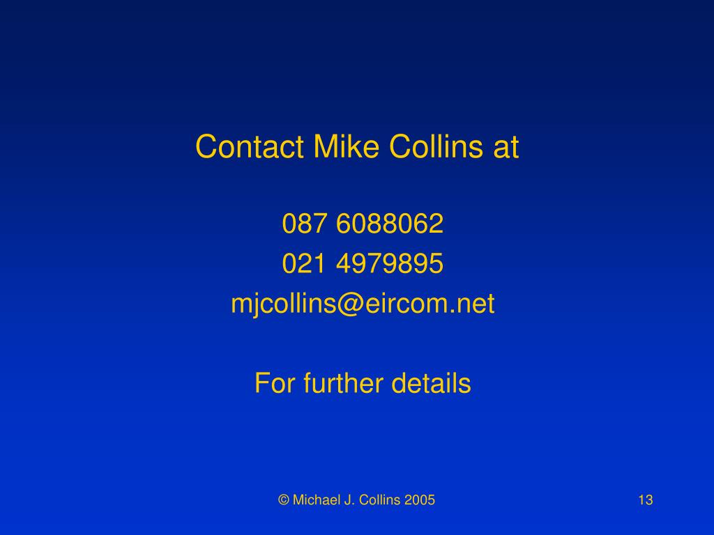 Contact Mike Collins at