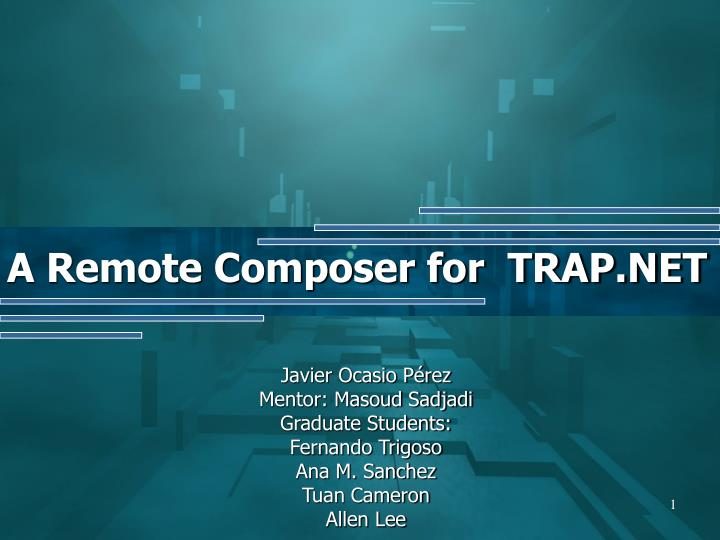 A remote composer for trap net l.jpg