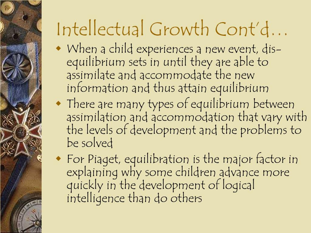 Intellectual Growth Cont'd…
