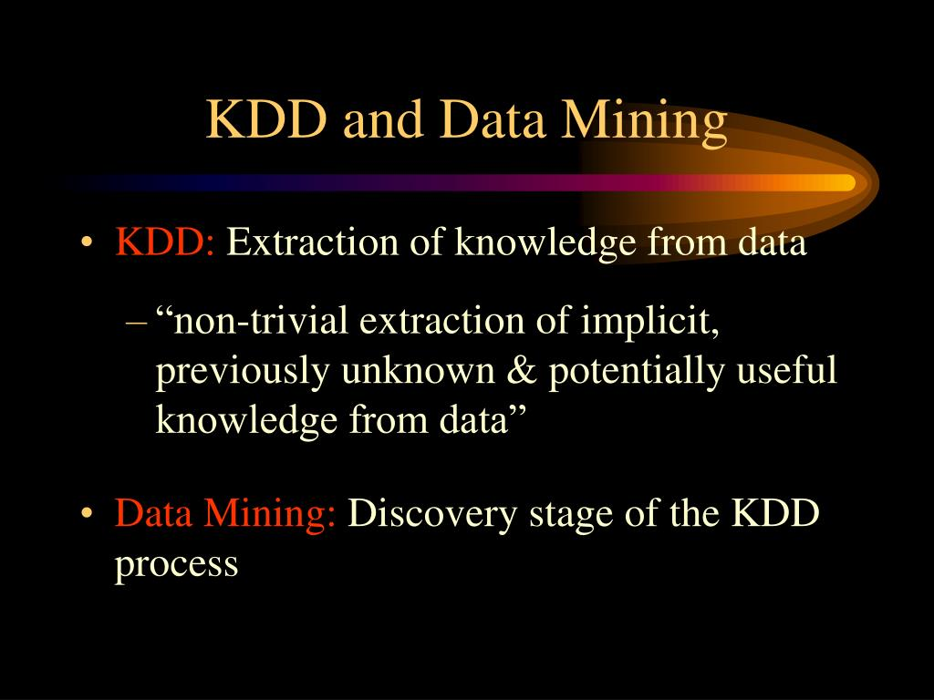 KDD and Data Mining