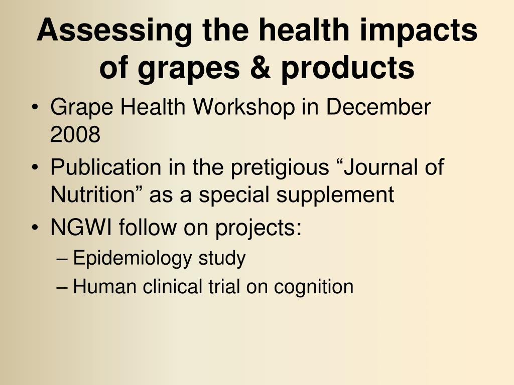 Assessing the health impacts of grapes & products