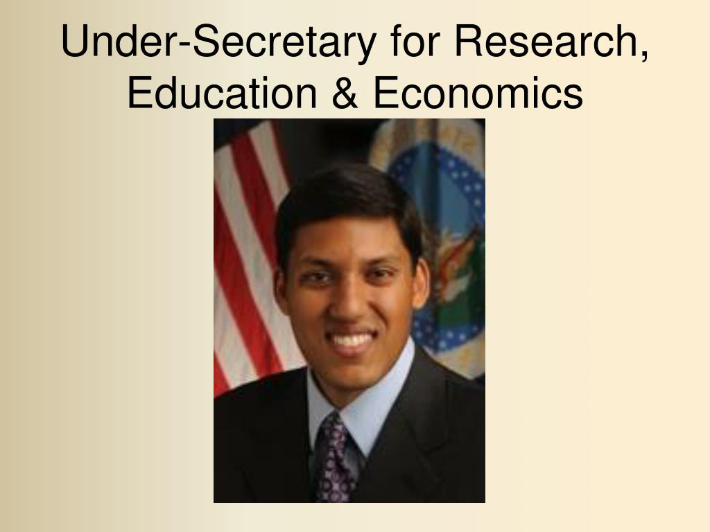 Under-Secretary for Research, Education & Economics