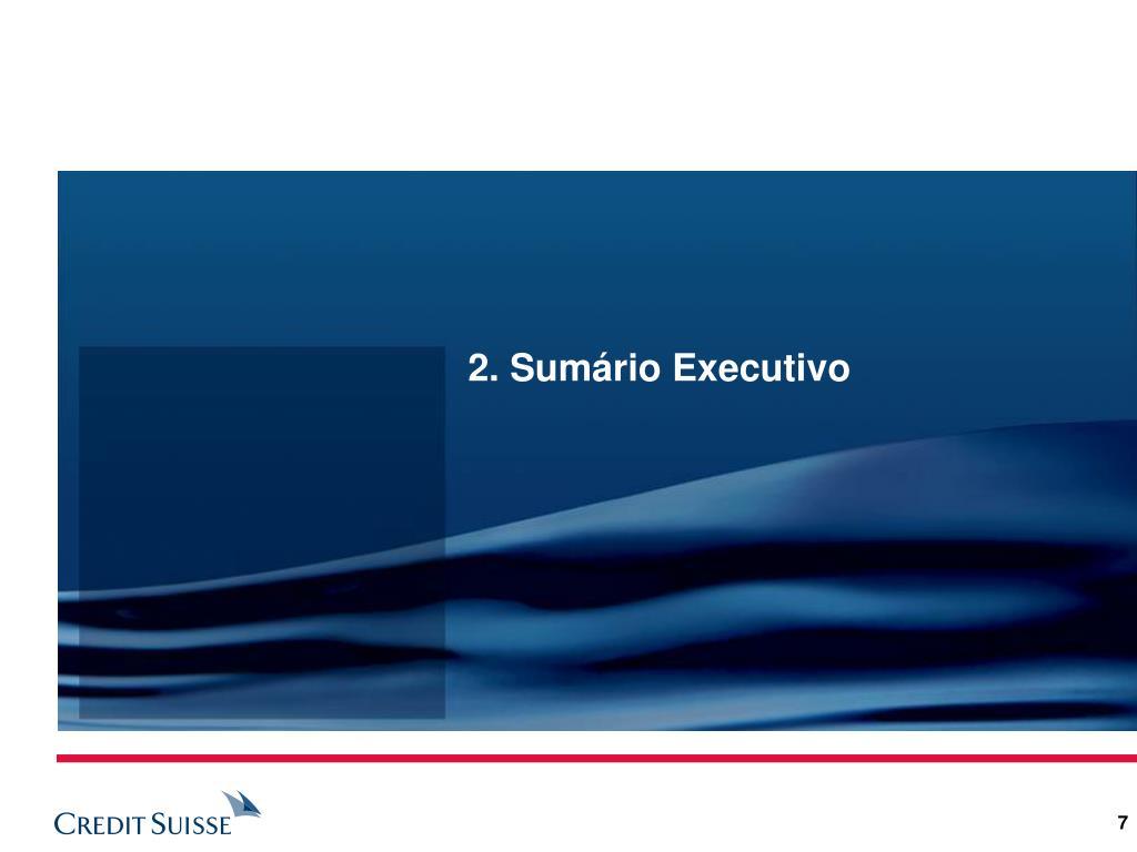 2. Sumário Executivo