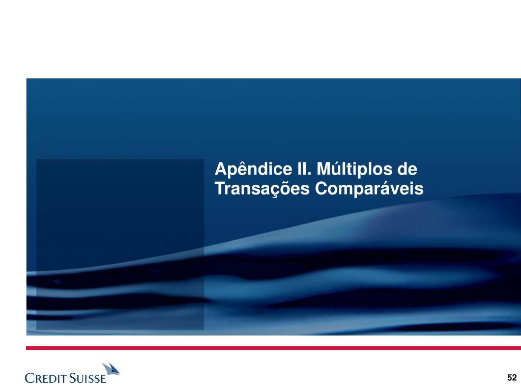 Apêndice II. Múltiplos de Transações Comparáveis