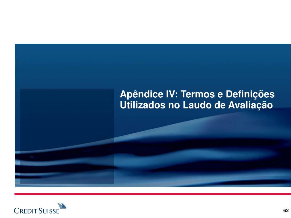Apêndice IV: Termos e Definições Utilizados no Laudo de Avaliação