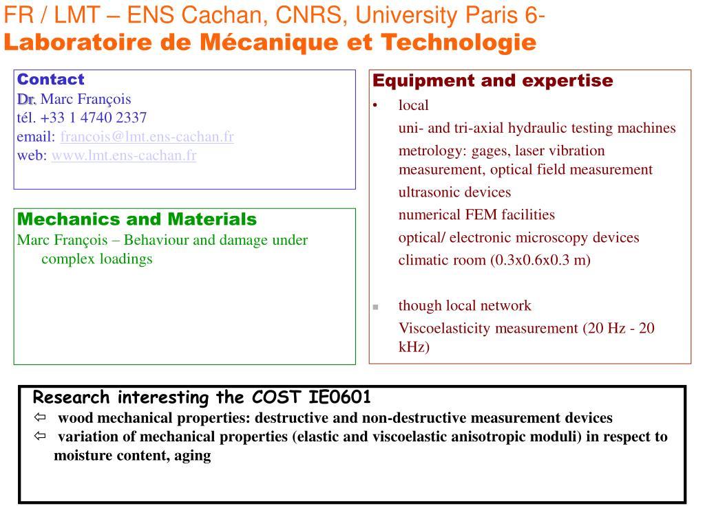 FR / LMT – ENS Cachan, CNRS, University Paris 6-