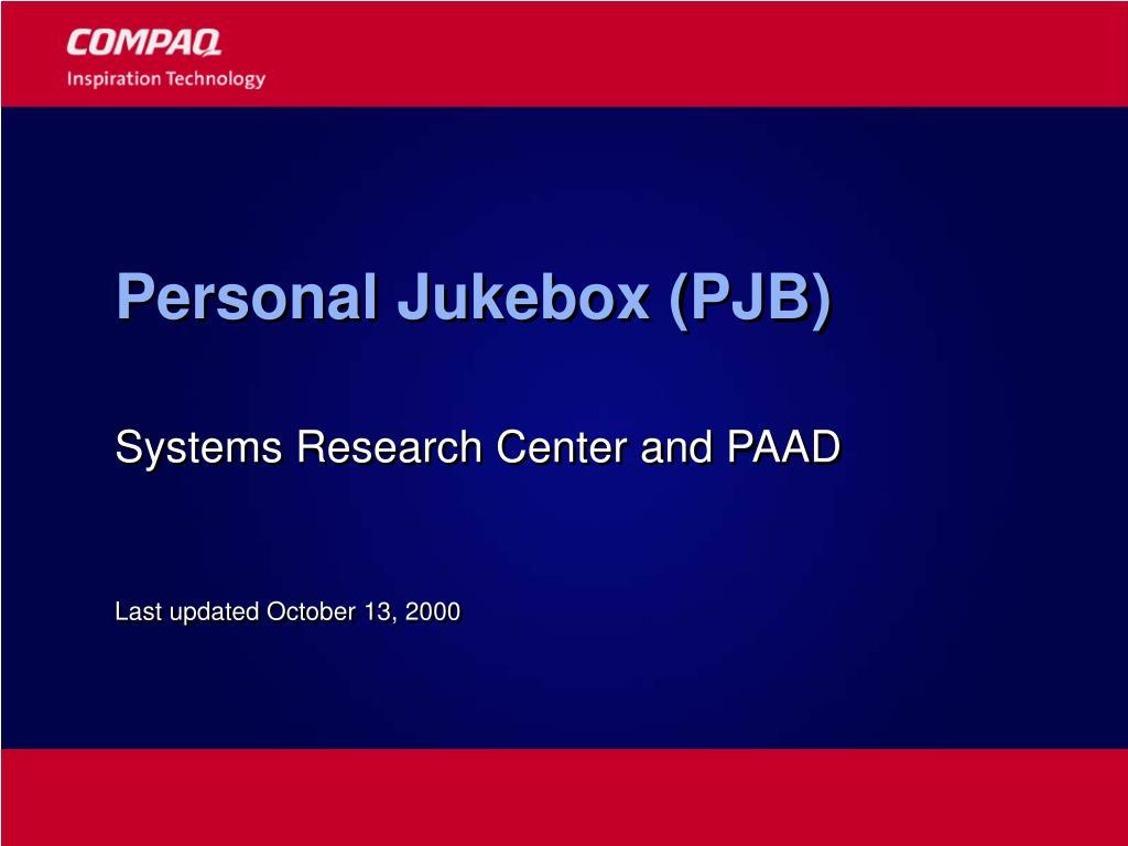Personal Jukebox (PJB)