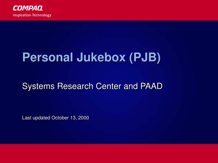 Personal jukebox pjb