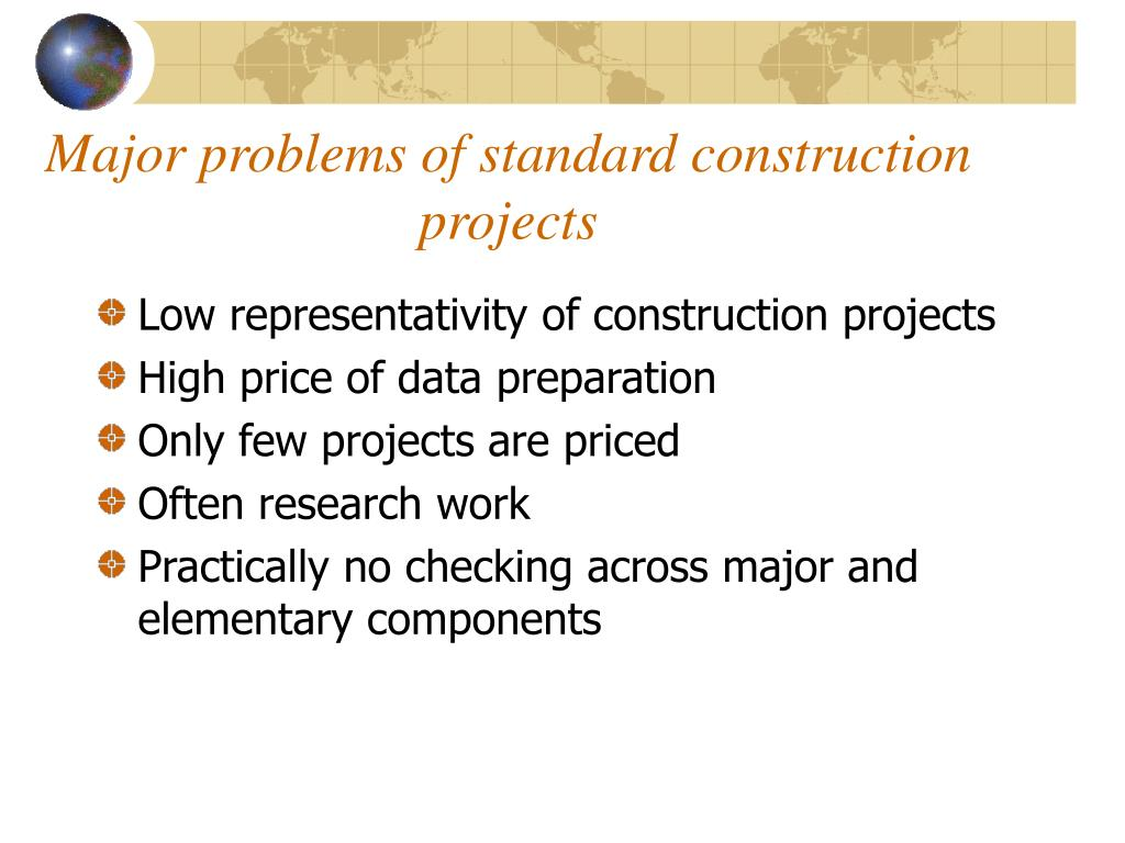 Major problems of standard construction projects