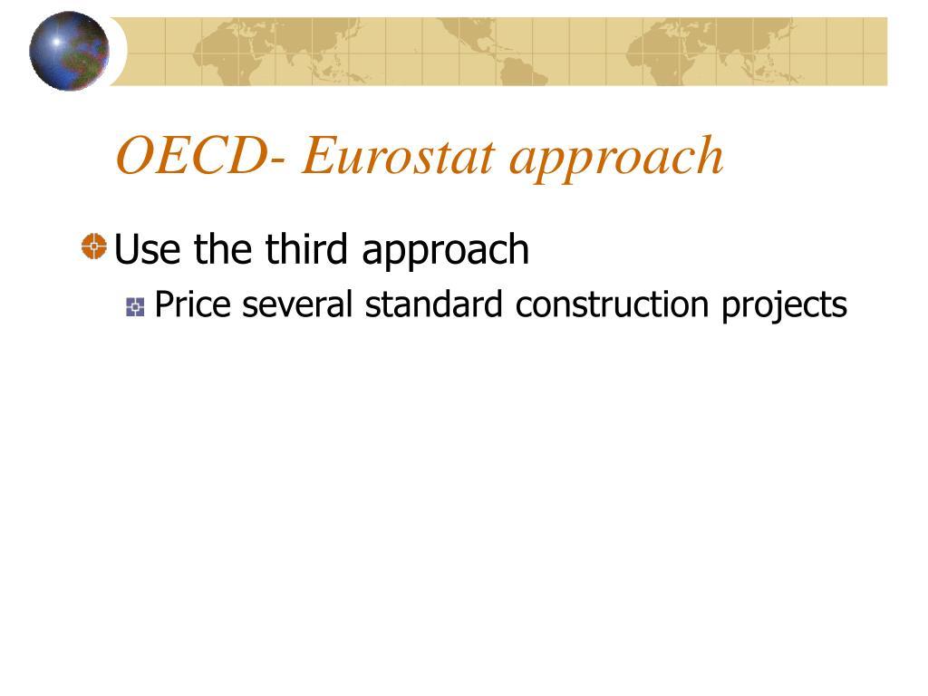 OECD- Eurostat approach