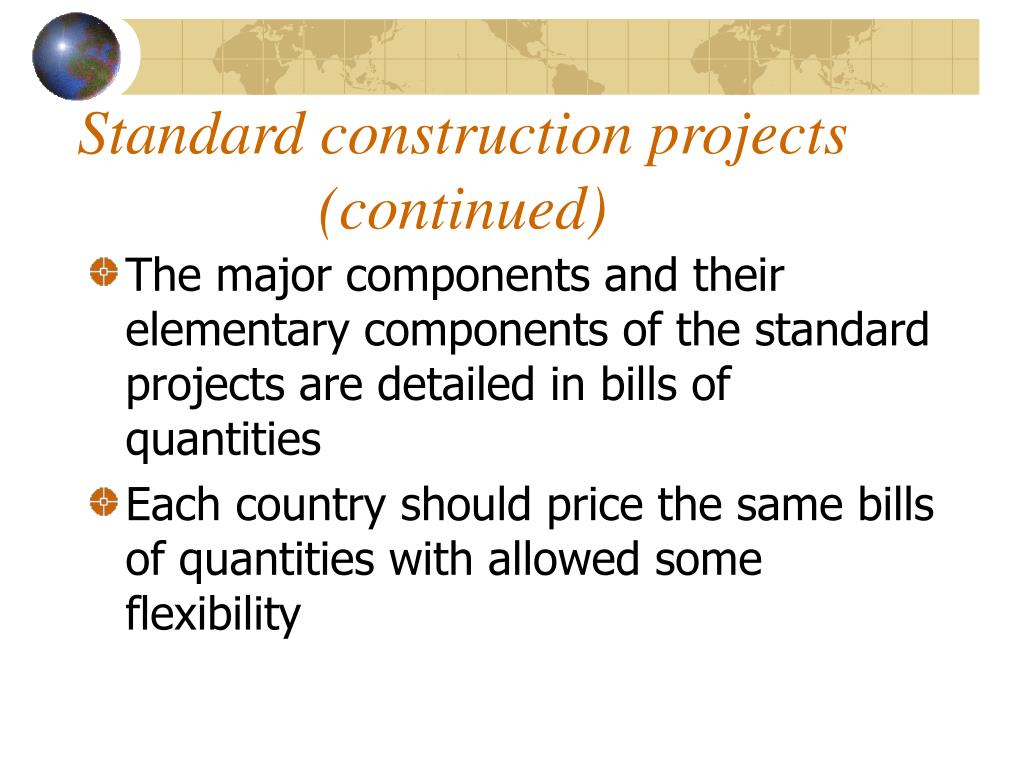 Standard construction projects (continued)