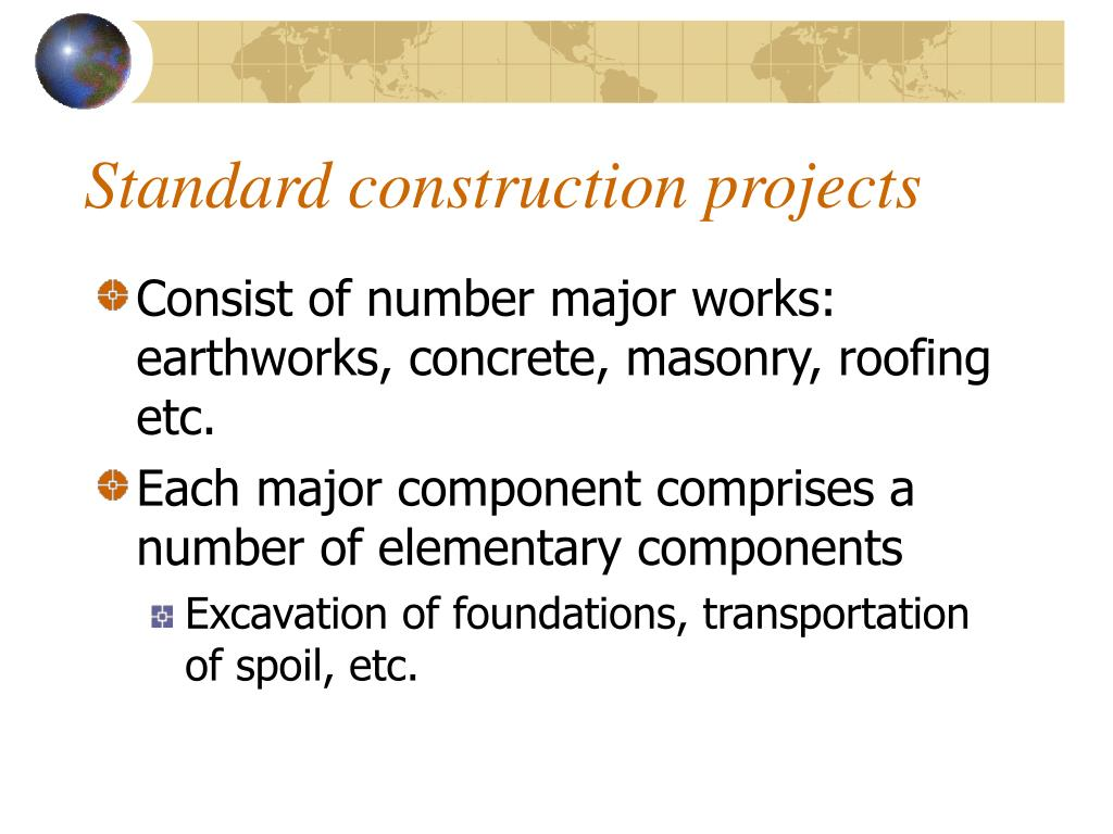 Standard construction projects