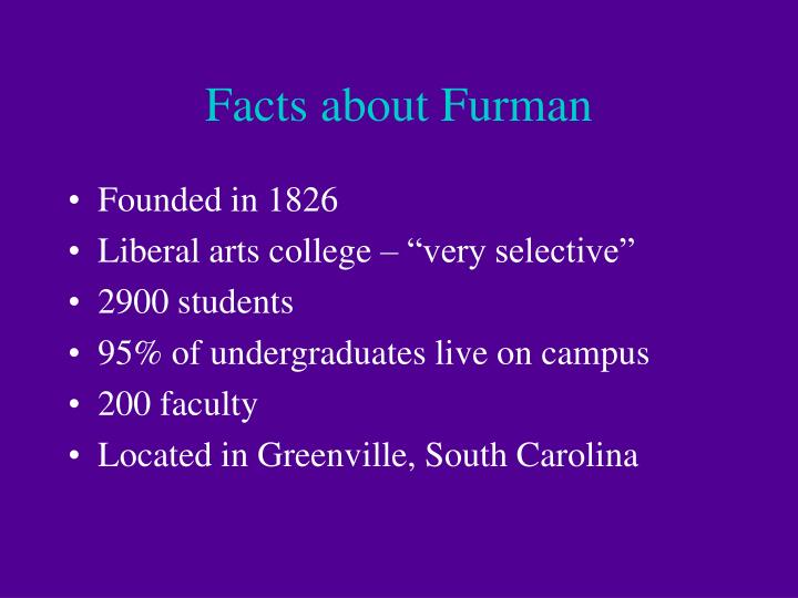 Facts about furman