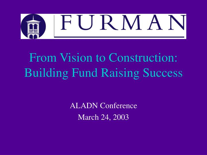 From vision to construction building fund raising success