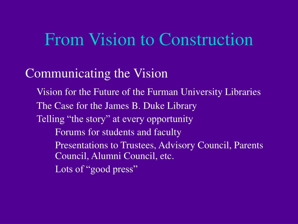 From Vision to Construction