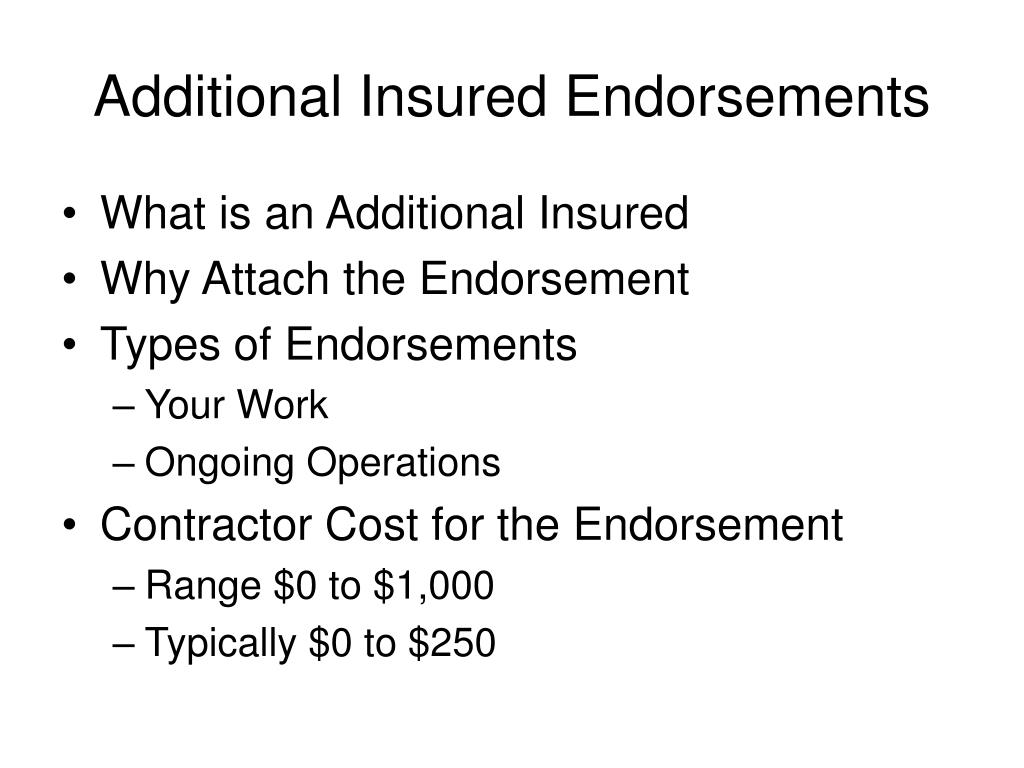 Additional Insured Endorsements