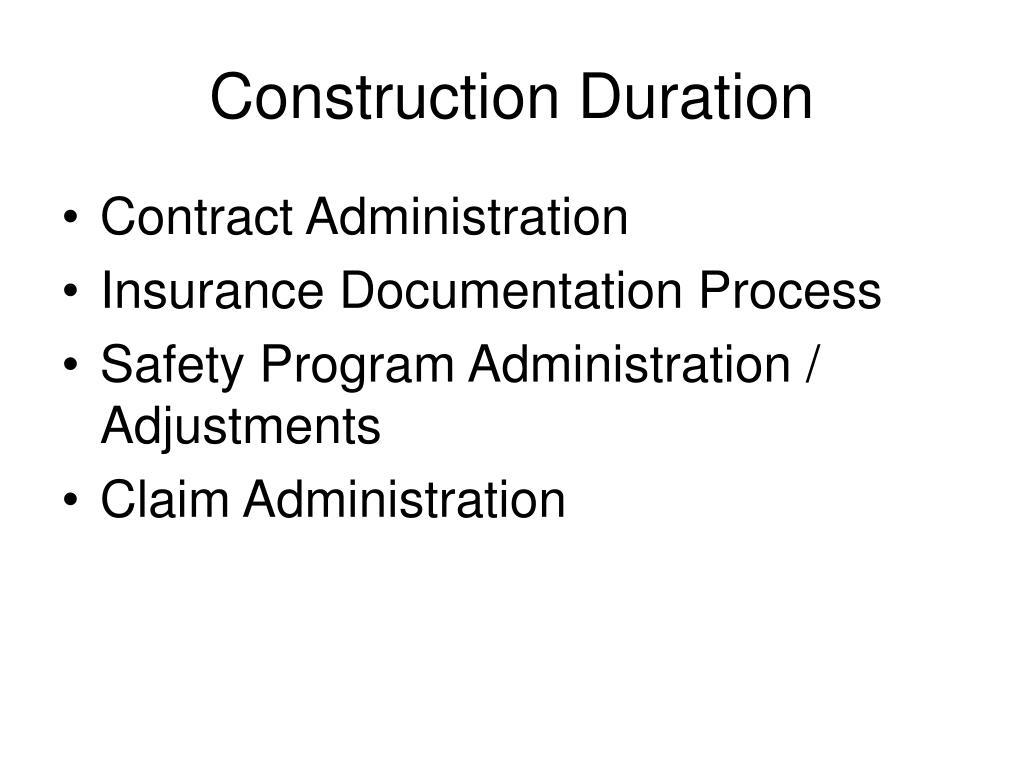 Construction Duration
