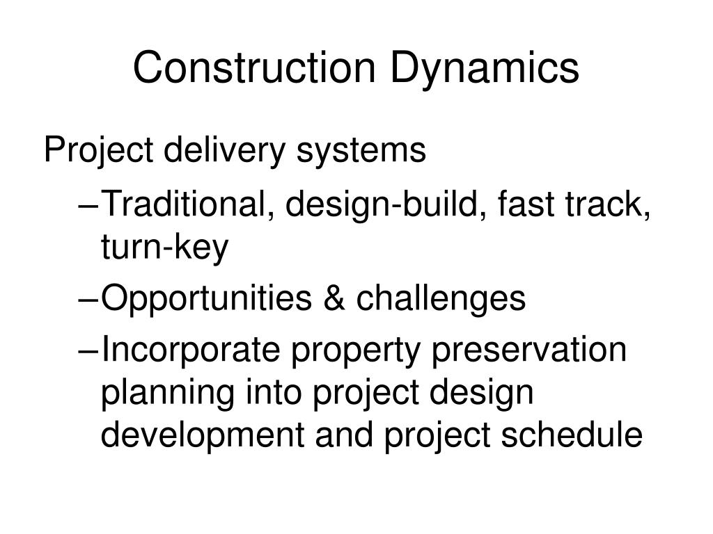 Construction Dynamics