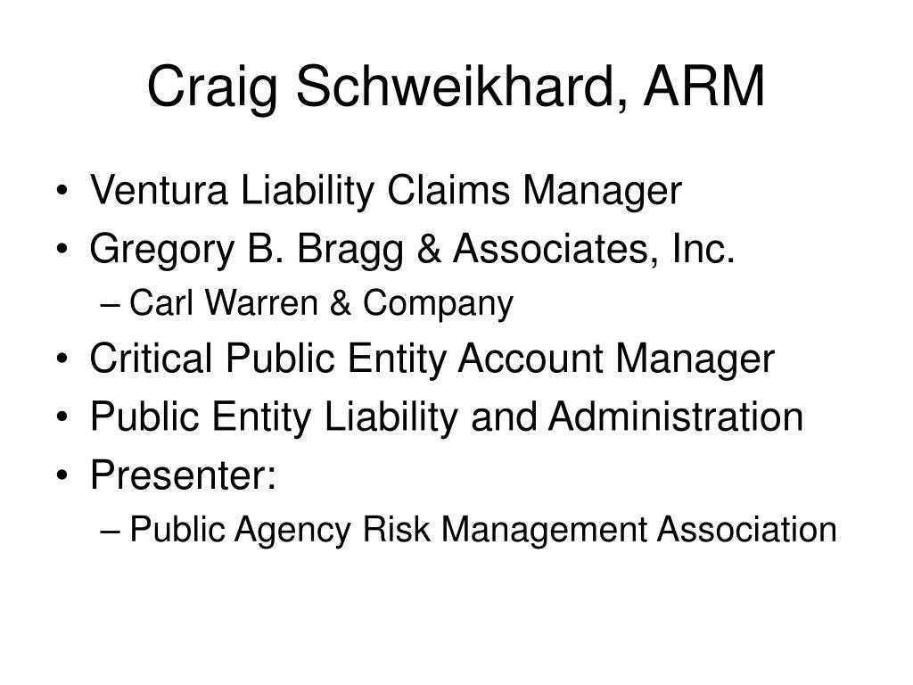 Craig Schweikhard, ARM