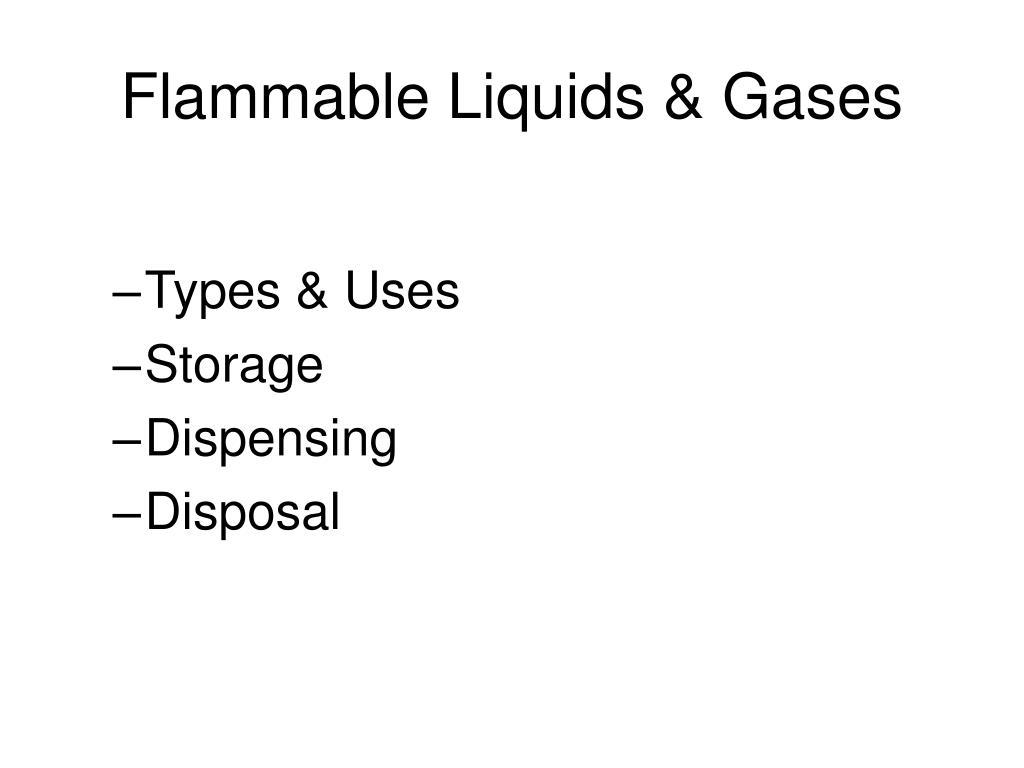 Flammable Liquids & Gases