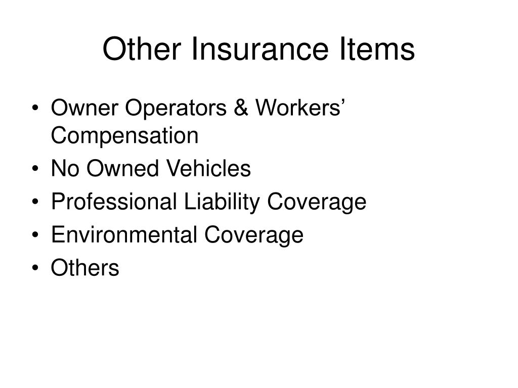 Other Insurance Items