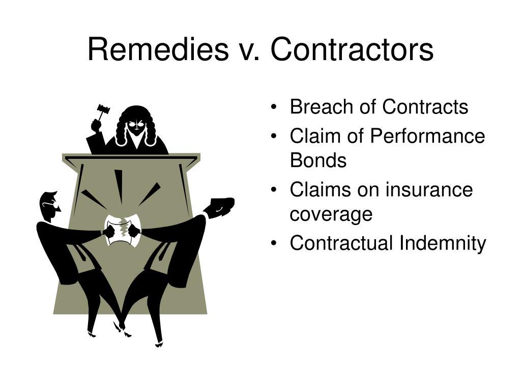 Remedies v. Contractors