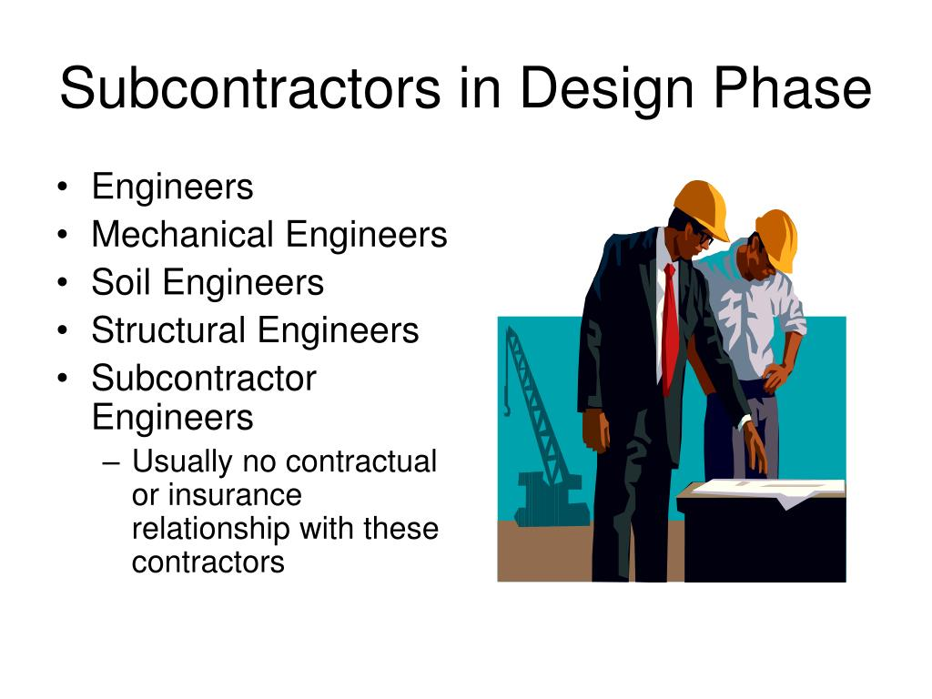 Subcontractors in Design Phase