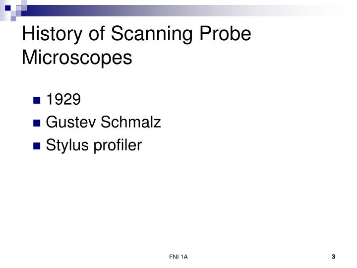 History of scanning probe microscopes3