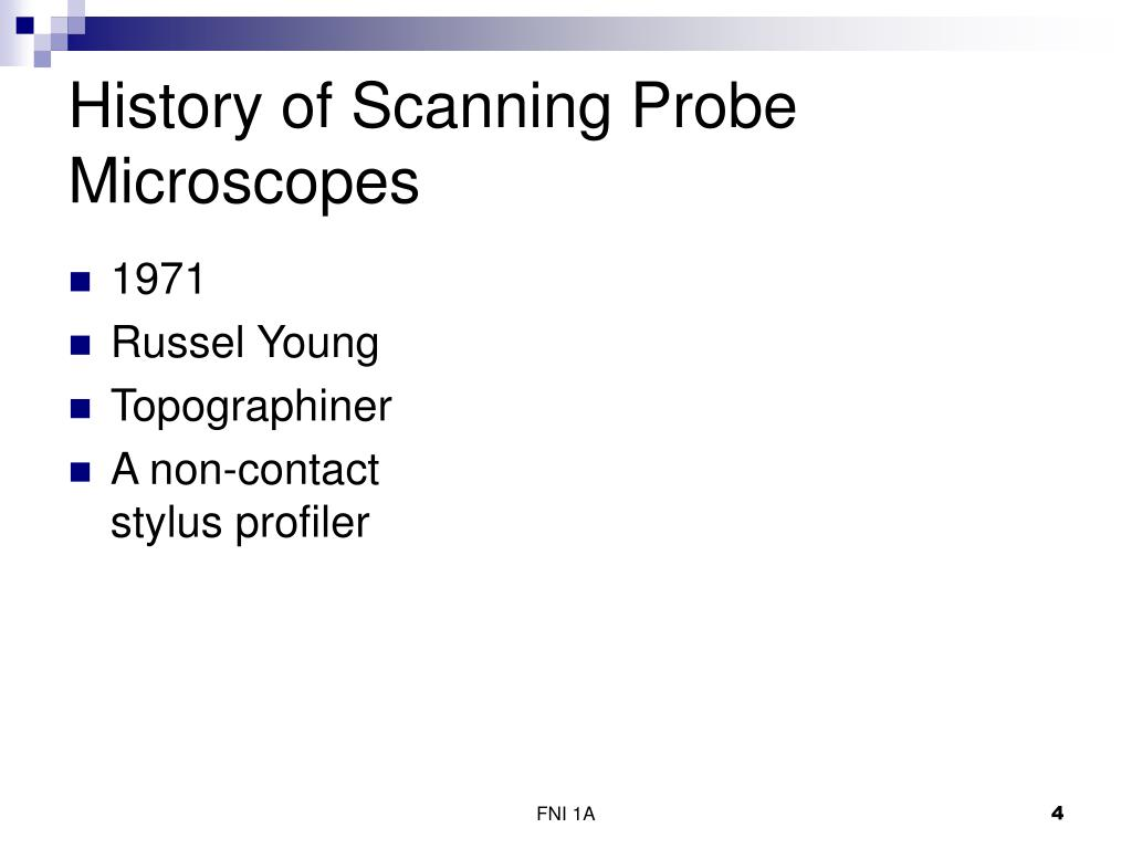 History of Scanning Probe Microscopes