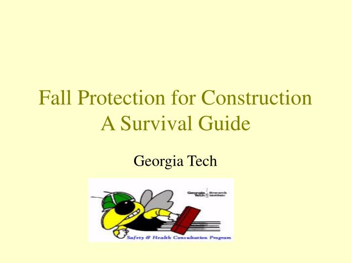Fall protection for construction a survival guide l.jpg