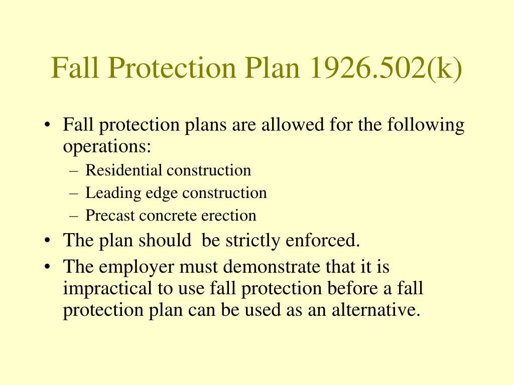 Fall Protection Plan 1926.502(k)