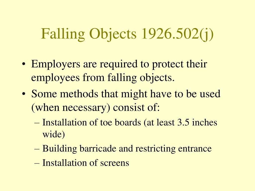 Falling Objects 1926.502(j)