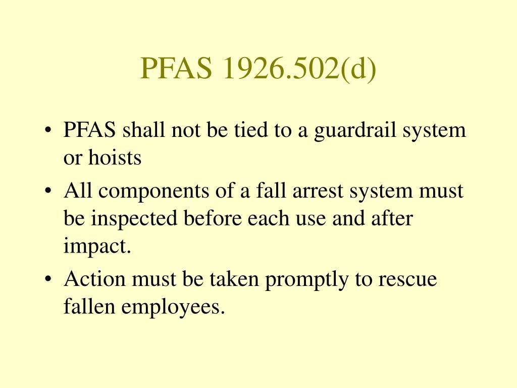 PFAS 1926.502(d)