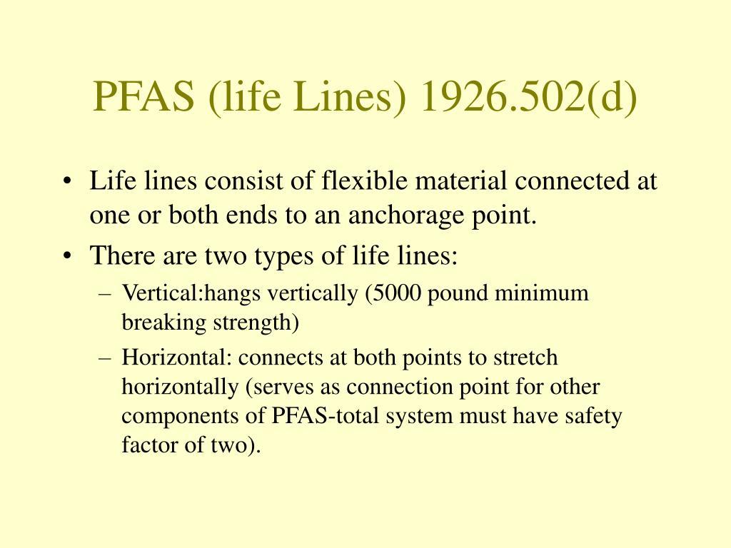 PFAS (life Lines) 1926.502(d)