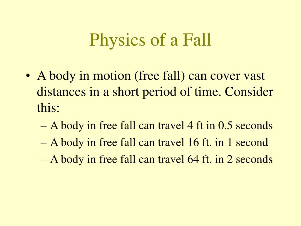 Physics of a Fall