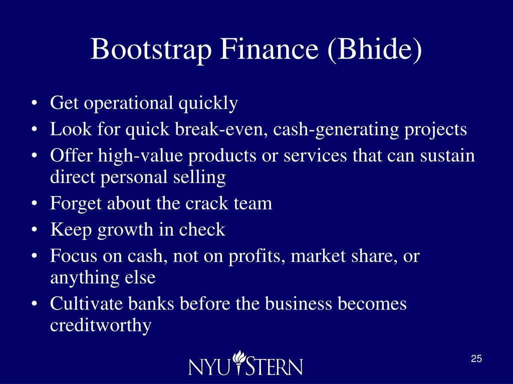 Bootstrap Finance (Bhide)