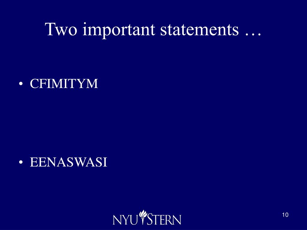 Two important statements …