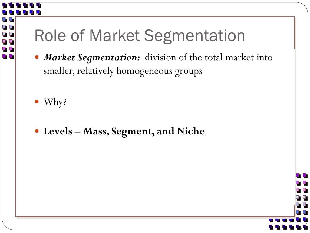 Role of Market Segmentation