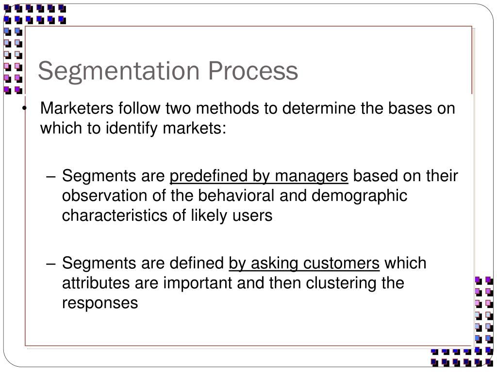 Segmentation Process