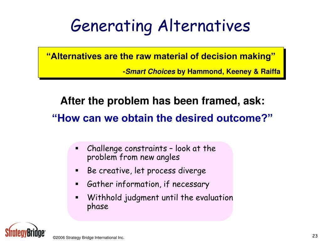 Generating Alternatives