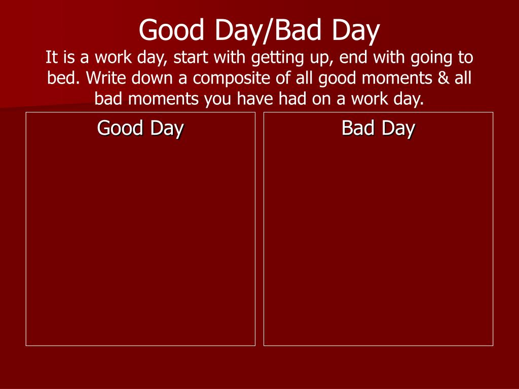 Good Day/Bad Day