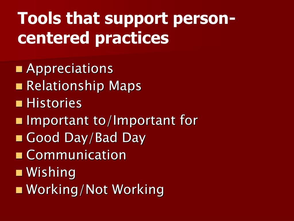 Tools that support person-centered practices