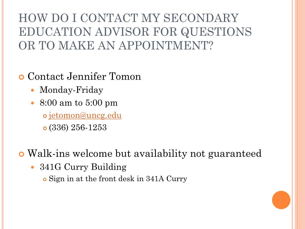 HOW DO I CONTACT MY SECONDARY EDUCATION ADVISOR FOR QUESTIONS OR TO MAKE AN APPOINTMENT?
