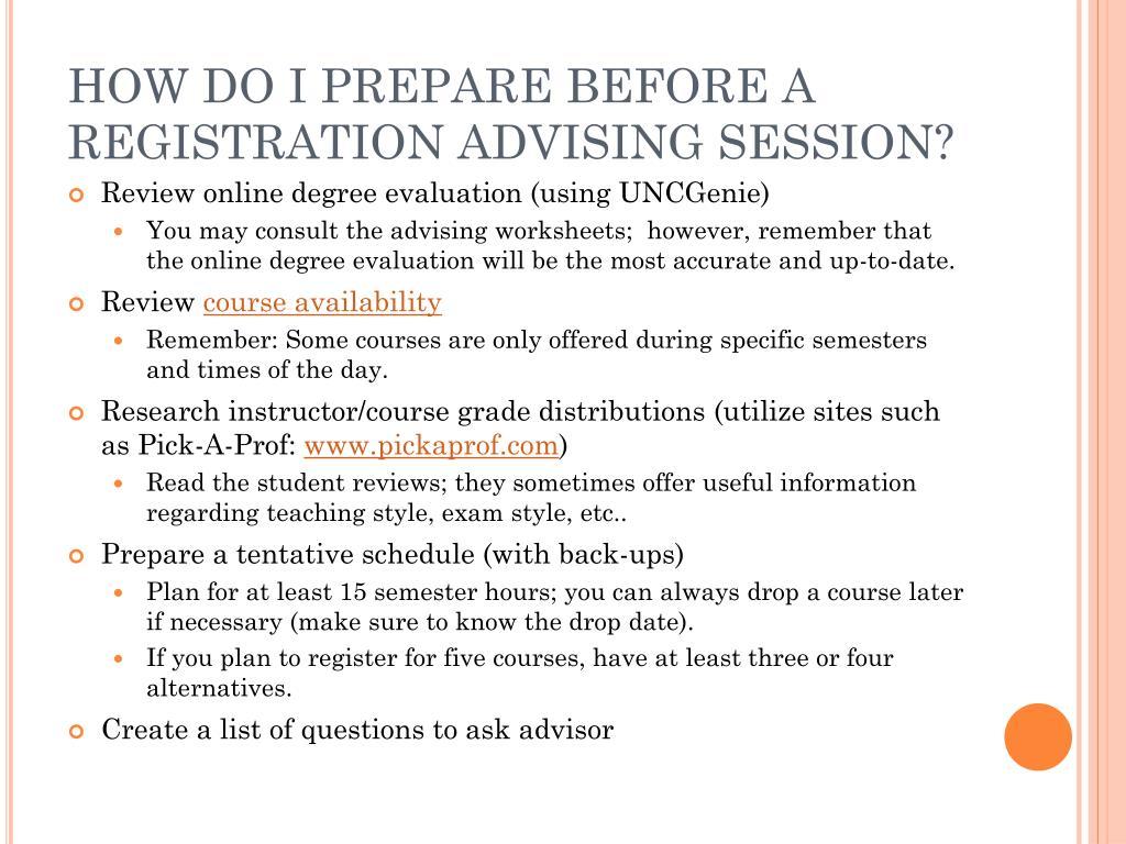 HOW DO I PREPARE BEFORE A REGISTRATION ADVISING SESSION?
